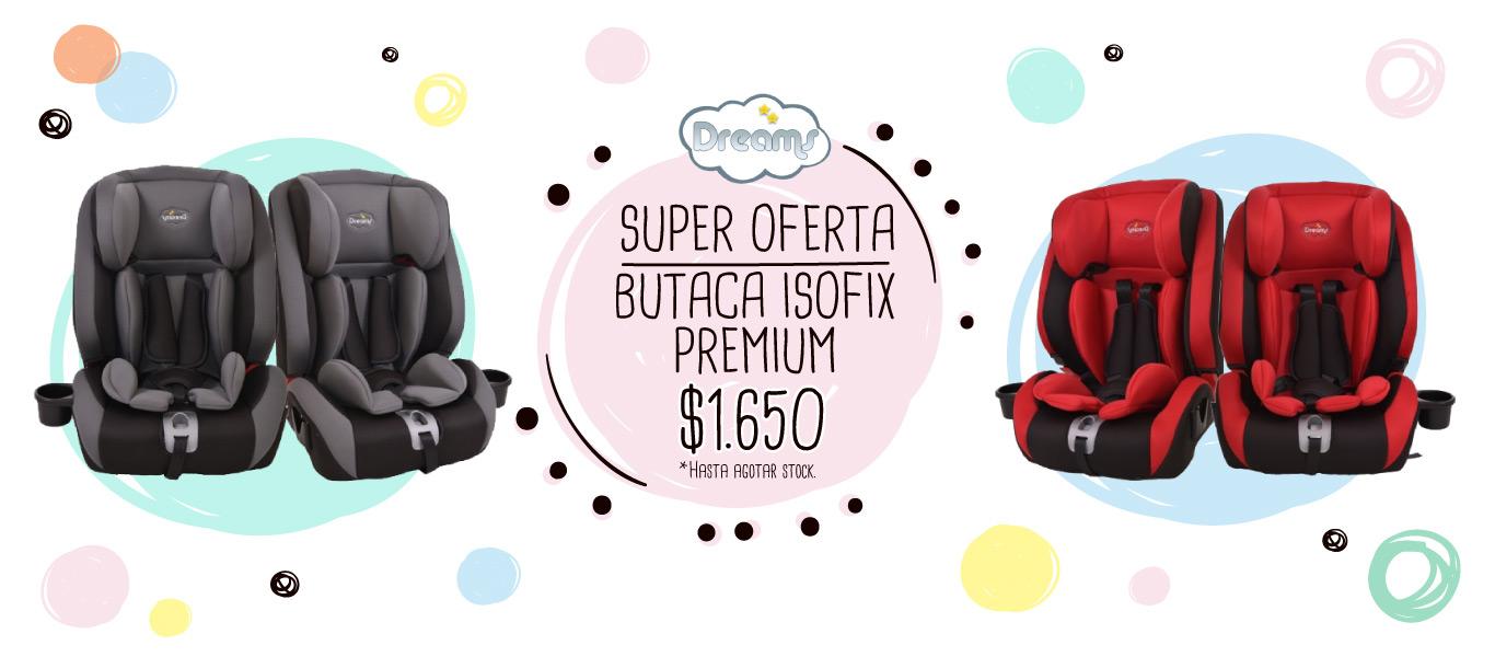 Super Oferta: Butaca Isofix Premium $1.650