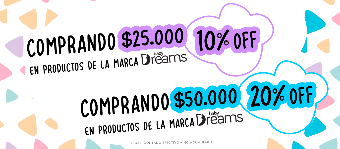 Comprando $25000 tenés 10% OFF en productos Dreams. Comprando $50000 tenés 20% OFF en productos Dreams.